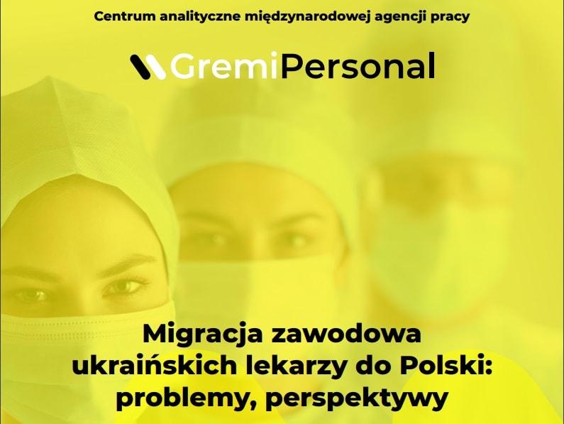 Migracja zawodowa ukraińskich lekarzy do Polski problemy, perspektywy