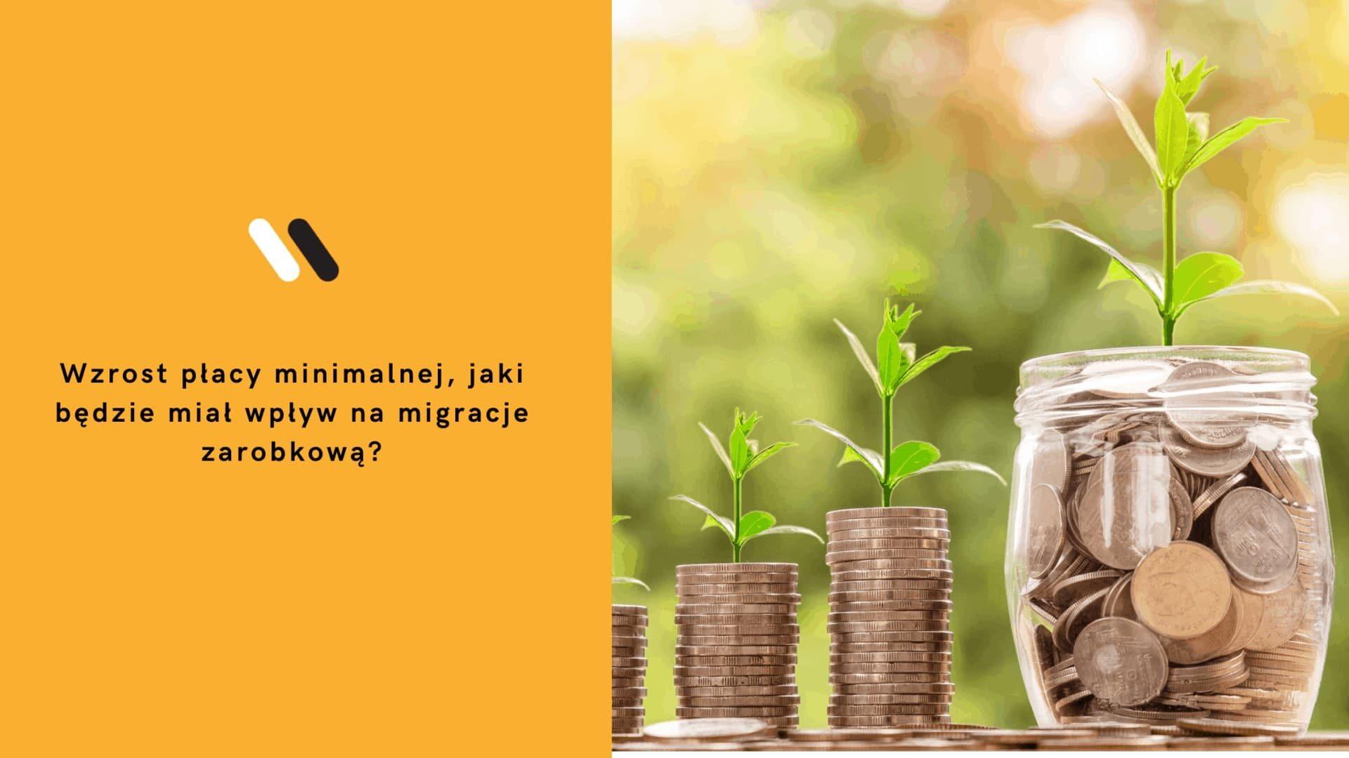 Wzrost płacy minimalnej jaki będzie miał wpływ na migracje zarobkową